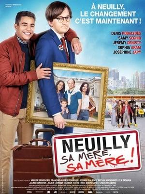 Poster Movie Neuilly sa mère, sa mère ! 2018