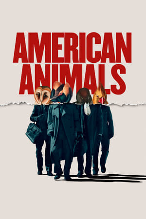 Poster Movie American Animals 2018