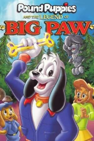 Image Pound Puppies and the Legend of Big Paw