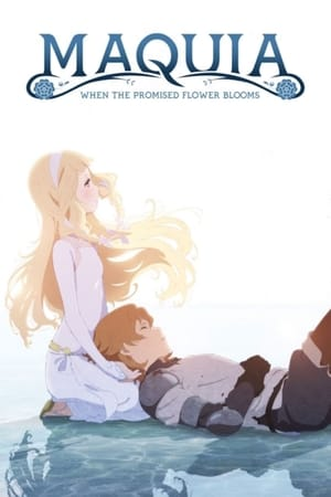 Poster Movie Maquia: When the Promised Flower Blooms 2018