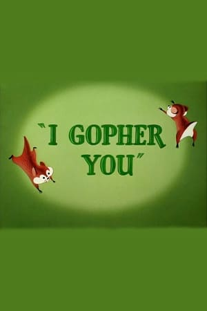 I Gopher You