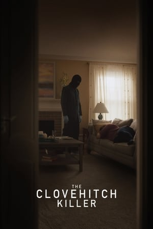 Poster Movie The Clovehitch Killer 2018