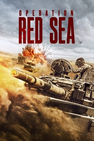 Watch Full Movie Online Operation Red Sea (2018)