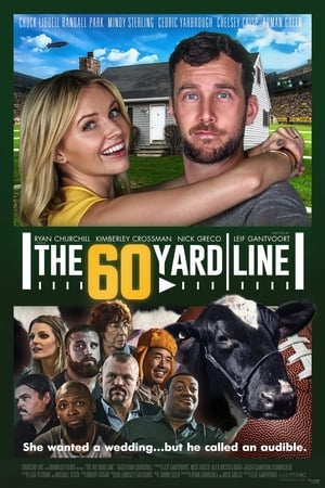Poster Movie The 60 Yard Line 2017