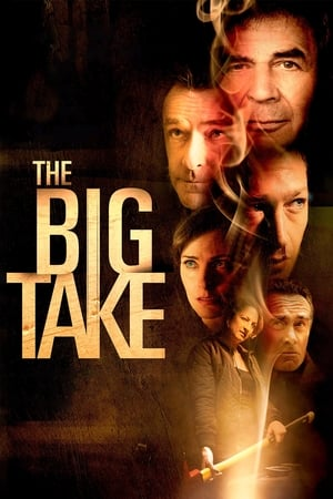 Poster Movie The Big Take 2018