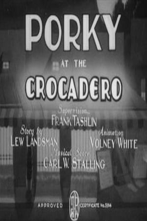 Porky at the Crocadero
