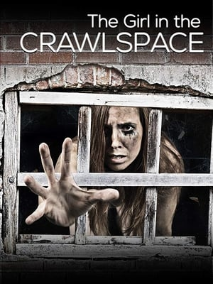 Poster Movie The Girl in the Crawlspace 2018