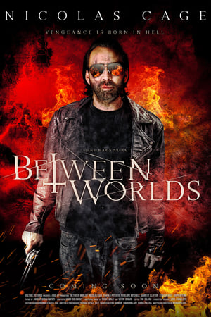 Poster Movie Between Worlds 2018