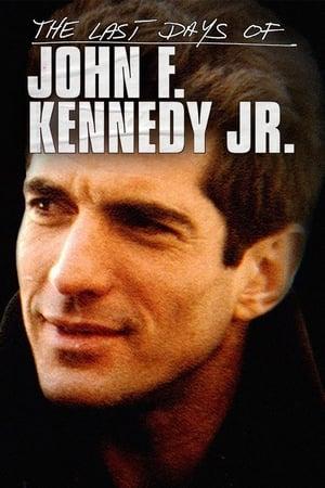 Poster Movie The Last Days of JFK Jr. 2019