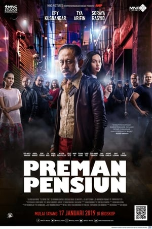 Poster Movie Preman Pensiun 2019