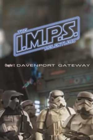 I.M.P.S. - The Relentless: Chapter 1 - Davenport Gateway