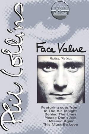 Image Classic Albums: Phil Collins - Face Value