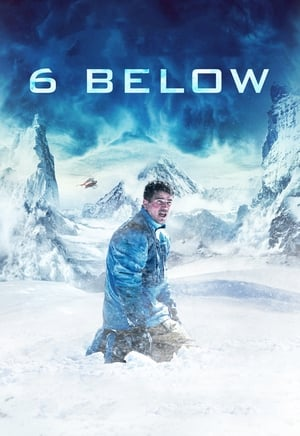 Poster Movie 6 Below: Miracle on the Mountain 2017