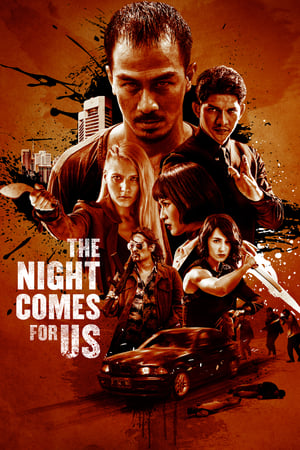 Poster Movie The Night Comes for Us 2018