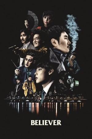 Poster Movie Believer 2018