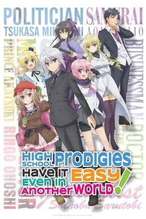 poster High School Prodigies Have It Easy Even in Another World!