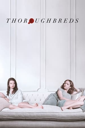 Poster Movie Thoroughbreds 2018