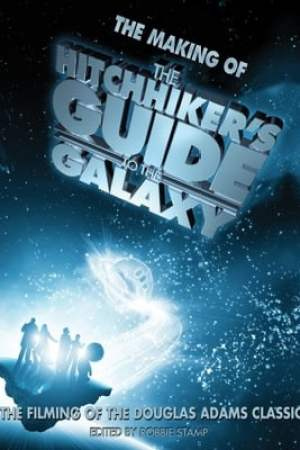 Making of 'The Hitchhiker's Guide to the Galaxy'