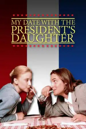 Image My Date with the President's Daughter