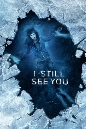 Poster Movie I Still See You 2018