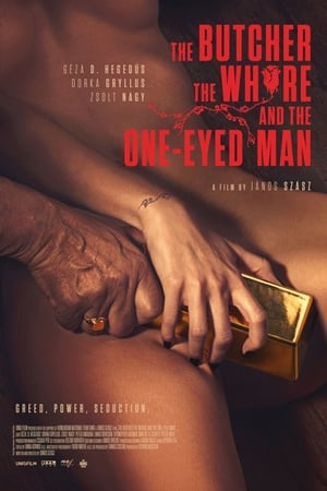 Poster Movie The Butcher, The Whore and the One-Eyed Man 2018