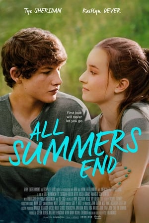 Poster Movie All Summers End 2017