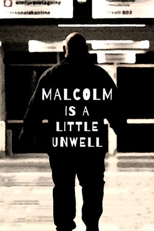 Poster Movie Malcolm Is a Little Unwell 2019