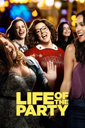 Poster Movie Life of the Party 2018