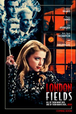 Poster Movie London Fields 2018