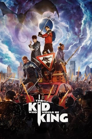 poster The Kid Who Would Be King