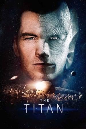 Poster Movie The Titan 2018