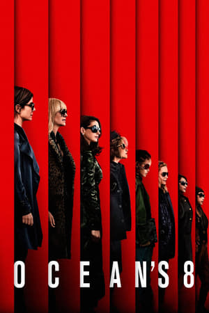 Poster Movie Ocean's Eight 2018