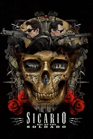 Poster Movie Sicario: Day of the Soldado 2018