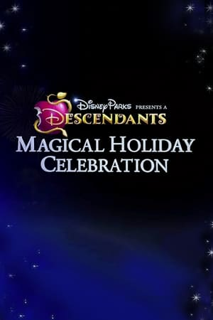 Disney Parks Presents: A Descendants Magical Holiday Celebration