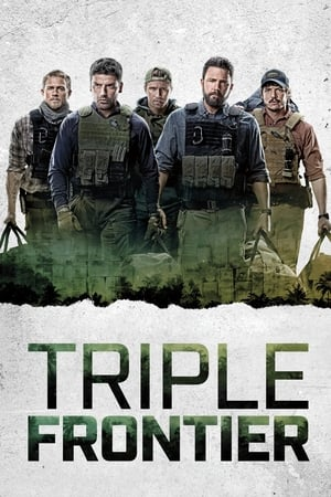 Poster Movie Triple Frontier 2019