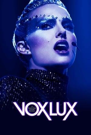 Poster Movie Vox Lux 2018
