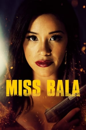 Poster Movie Miss Bala 2019