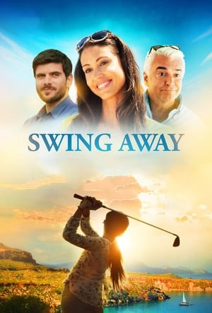 Poster Movie Swing Away 2017