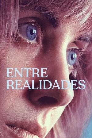 Entre Realidades Dublado Online - Ver Filmes HD