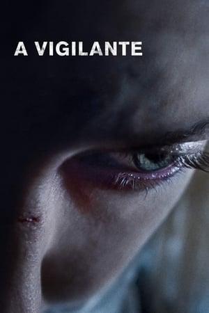 Poster Movie A Vigilante 2019
