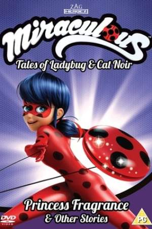 Miraculous: Tales of Ladybug and Cat Noir - Princess Fragrance & Other Stories Vol 3