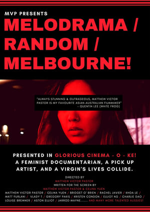 Poster Movie Melodrama/Random/Melbourne! 2018