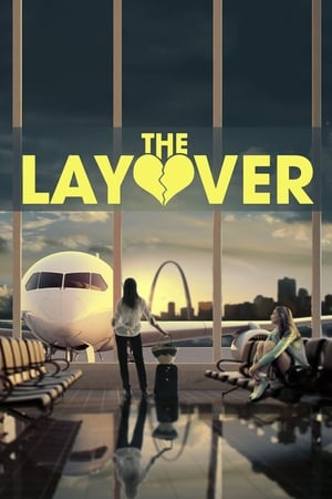 Poster Movie The Layover 2017