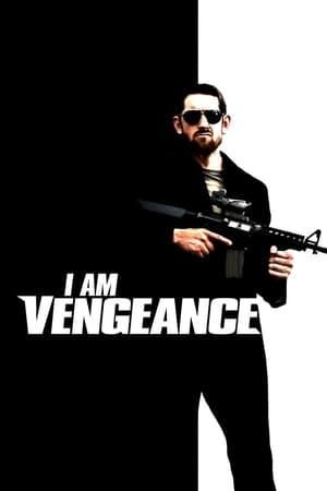 Poster Movie I am Vengeance 2018