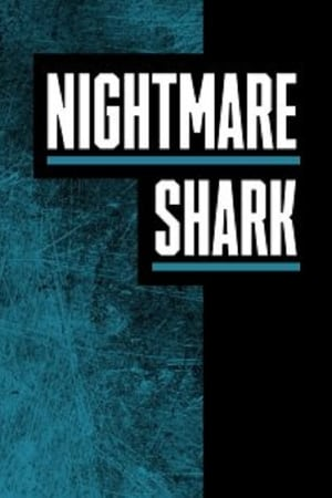 Poster Movie Nightmare Shark 2018