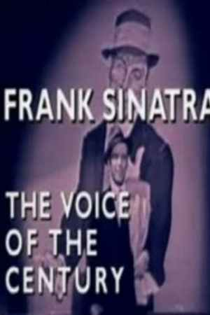 Frank Sinatra: The Voice of a Century