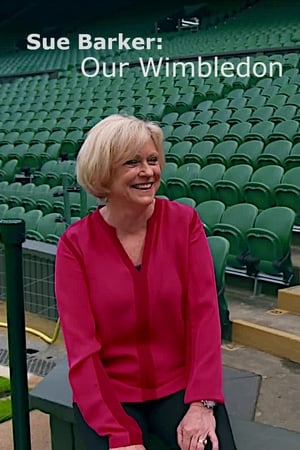 Sue Barker: Our Wimbledon