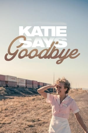 Poster Movie Katie Says Goodbye 2018