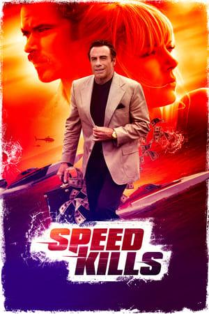 Poster Movie Speed Kills 2018