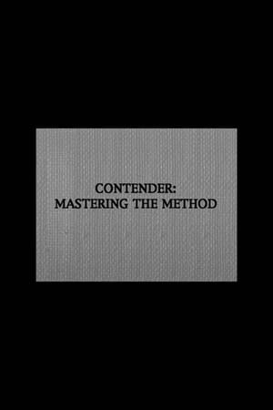 Contender: Mastering the Method